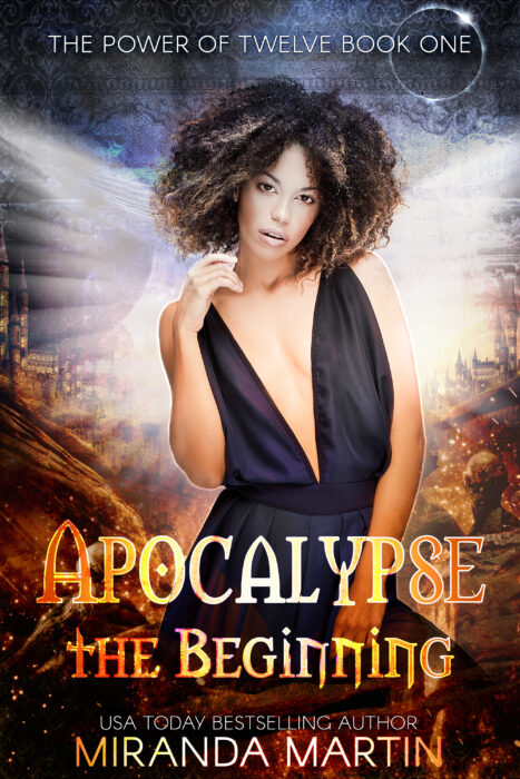 Cover for Apocalypse the Beginning: A Post-Apocalyptic Romance (The Power of Twelve Book 1)