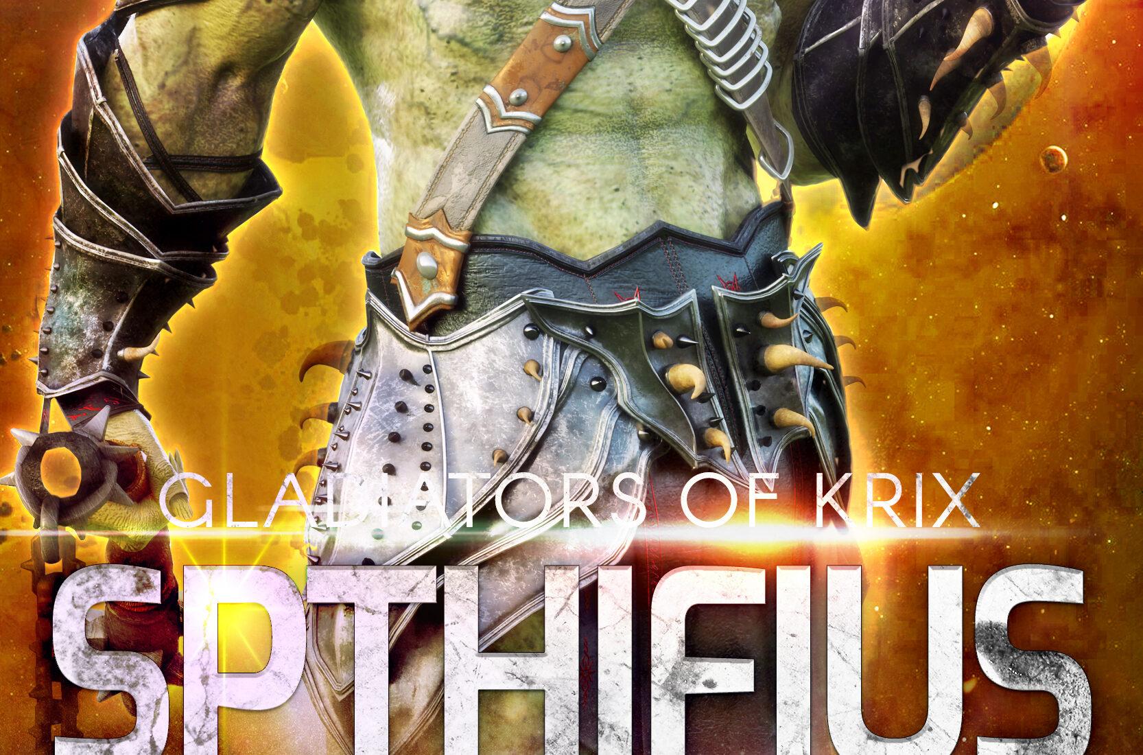Cover for Spthifius: A SciFi Alien Gladiator Romance (Gladiators of Krix)